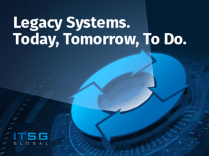 Legacy Systems. Today, Tomorrow, To Do.