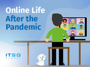 Online Life After the Pandemic